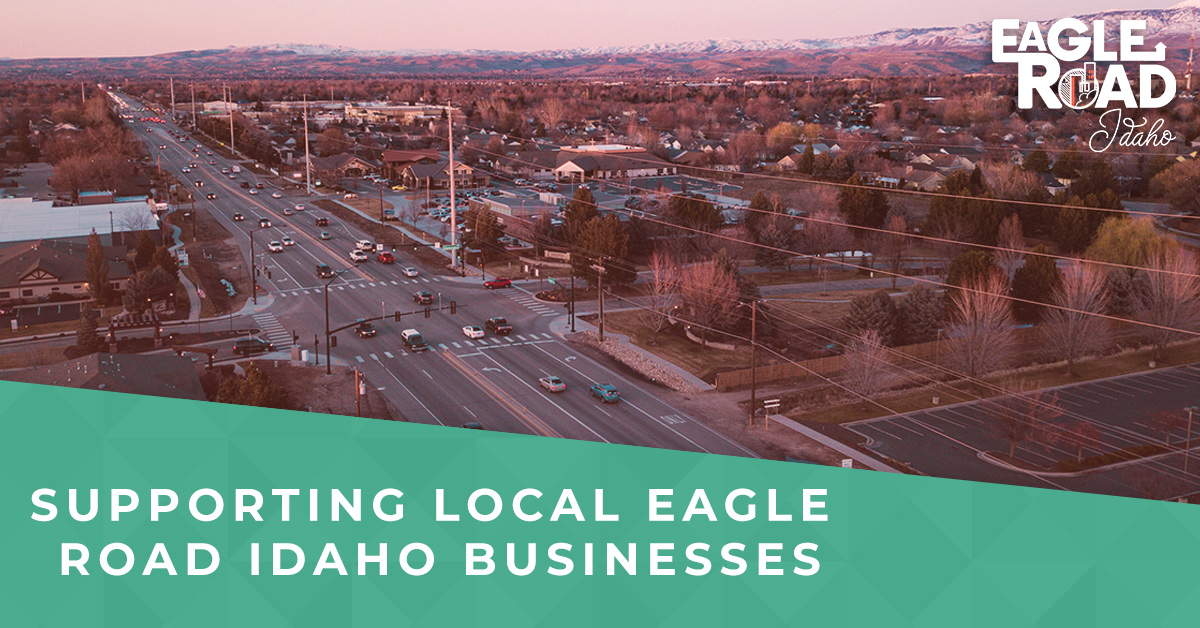 Supporting Local Eagle Road Idaho Businesses